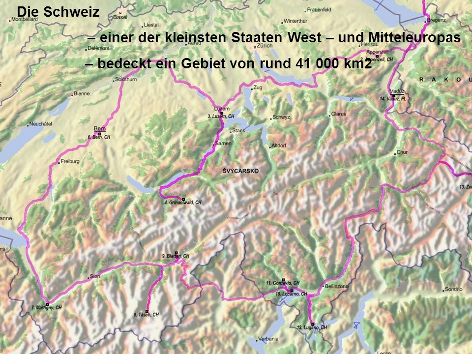 Die geographische Lage im Süden: Italien (die längste Grenze) im Westen: Frankreich im Osten: Österreich ud Liechtenstein (die kürzeste Grenze) im Norden: Die BRD Nachbarländer: