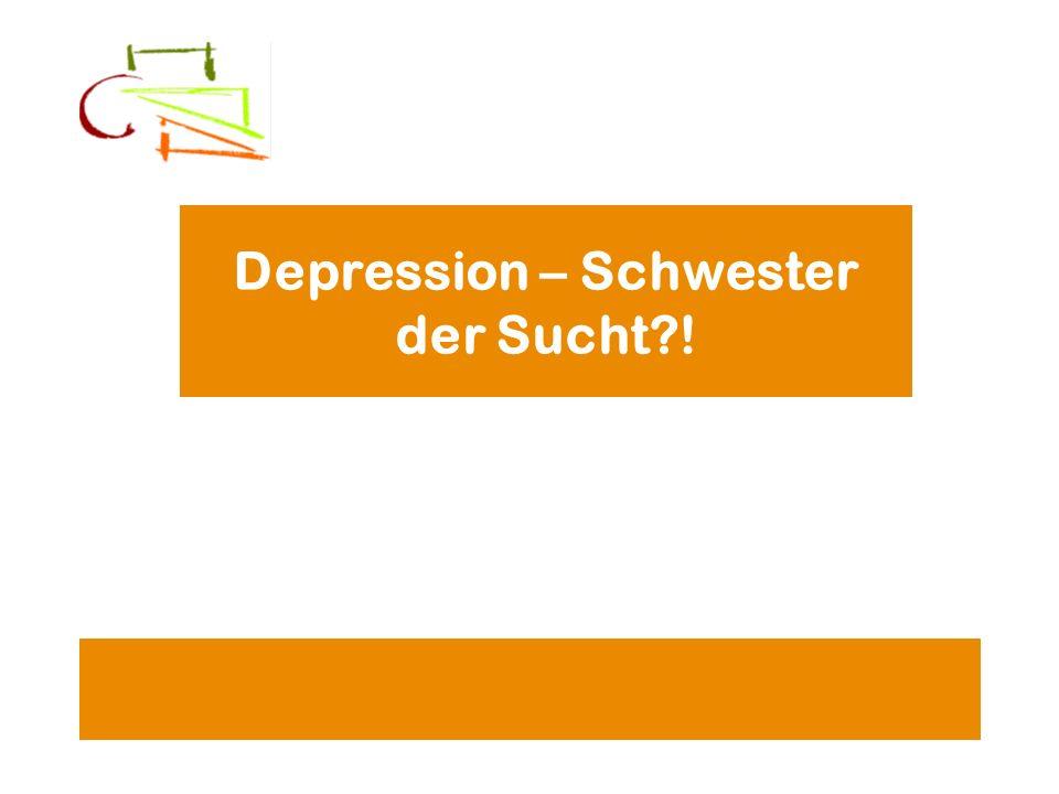 Depression – Schwester der Sucht?!