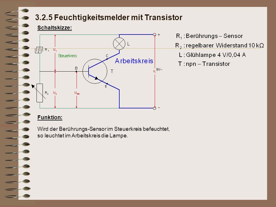 Schaltskizze: Funktion: Wird der Berührungs-Sensor im Steuerkreis befeuchtet, so leuchtet im Arbeitskreis die Lampe.