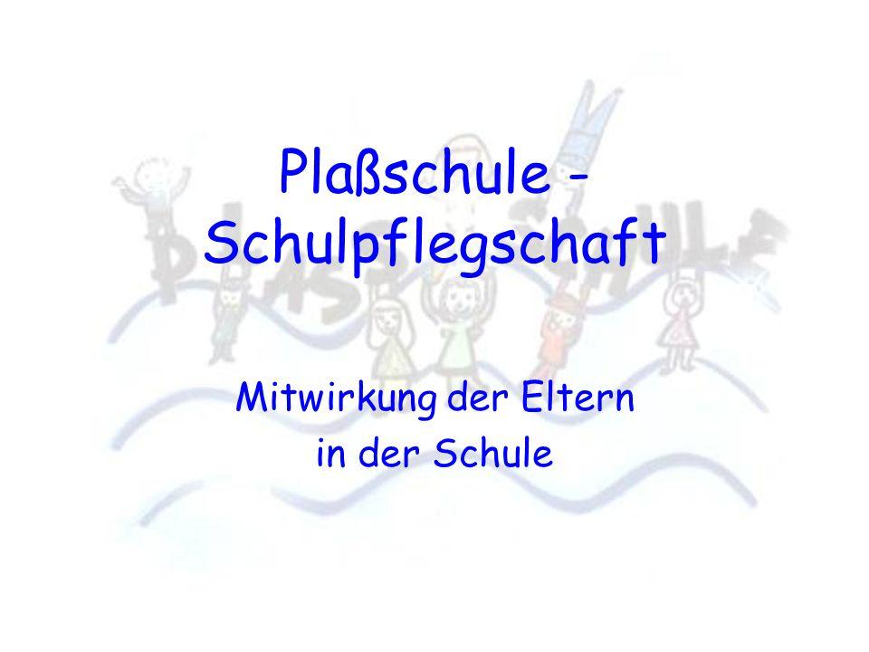 Mitwirkung der Eltern in der Schule Plaßschule - Schulpflegschaft