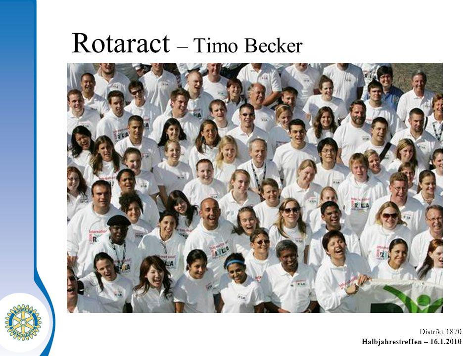 Distrikt 1870 Halbjahrestreffen – 16.1.2010 Rotaract – Timo Becker