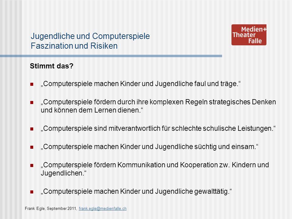 Jugendliche und Computerspiele Faszination und Risiken Computerspielnutzung durch Kinder und Jugendliche Jugendliche in der Schweiz nutzen zur Freizeitgestaltung eine Vielzahl an Medien.