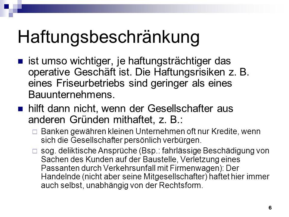 17 GmbH ist die häufigste Rechtsform für kleine und mittlere Unternehmen (derzeit ca.