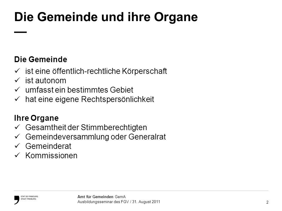 2 Amt für Gemeinden GemA Ausbildungsseminar des FGV / 31.