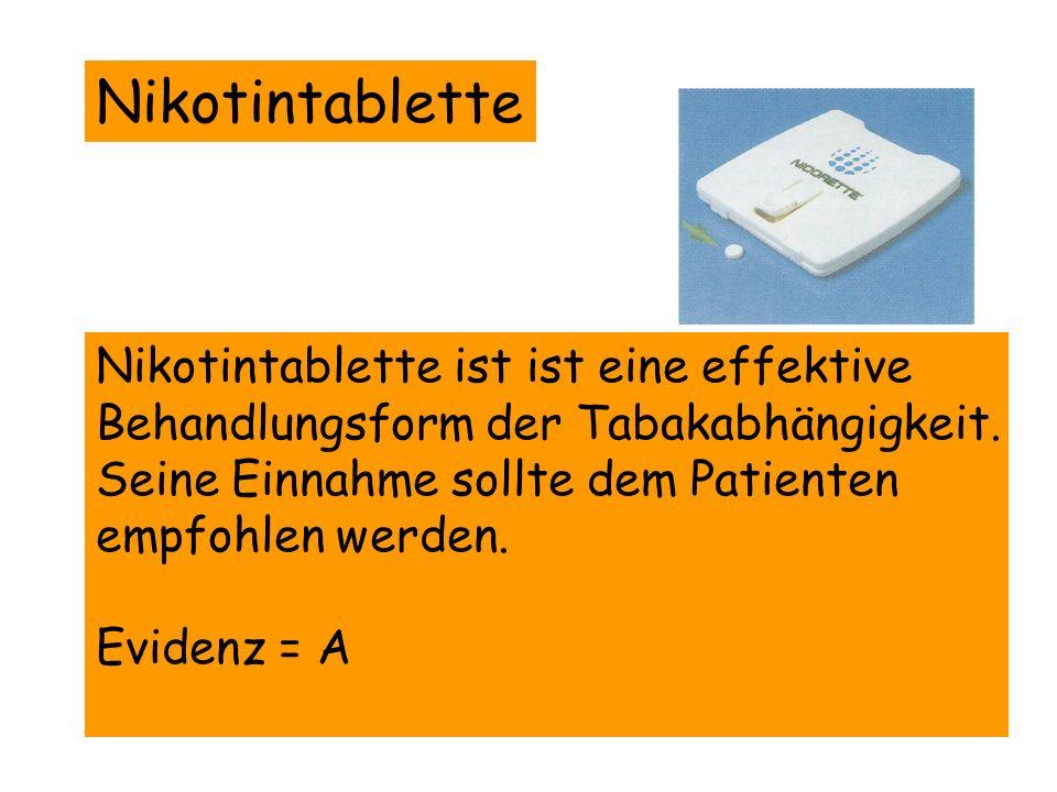 Nikotintablette Nikotintablette ist ist eine effektive Behandlungsform der Tabakabhängigkeit. Seine Einnahme sollte dem Patienten empfohlen werden. Ev