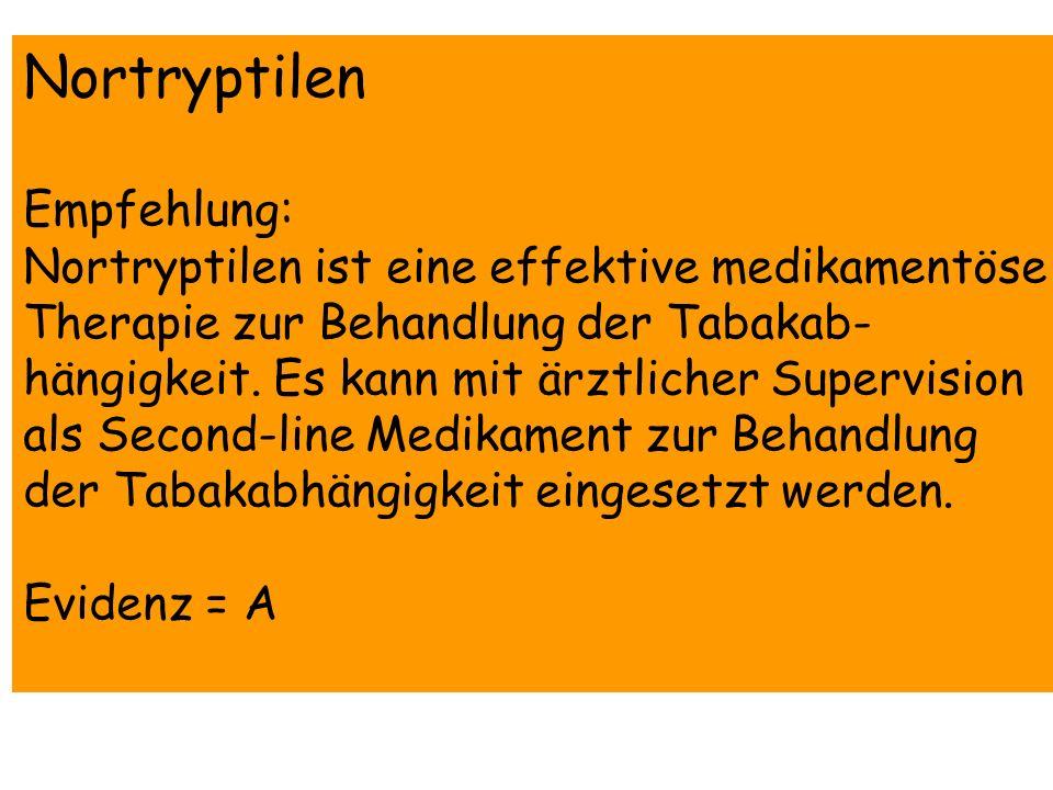 Nortryptilen Empfehlung: Nortryptilen ist eine effektive medikamentöse Therapie zur Behandlung der Tabakab- hängigkeit. Es kann mit ärztlicher Supervi