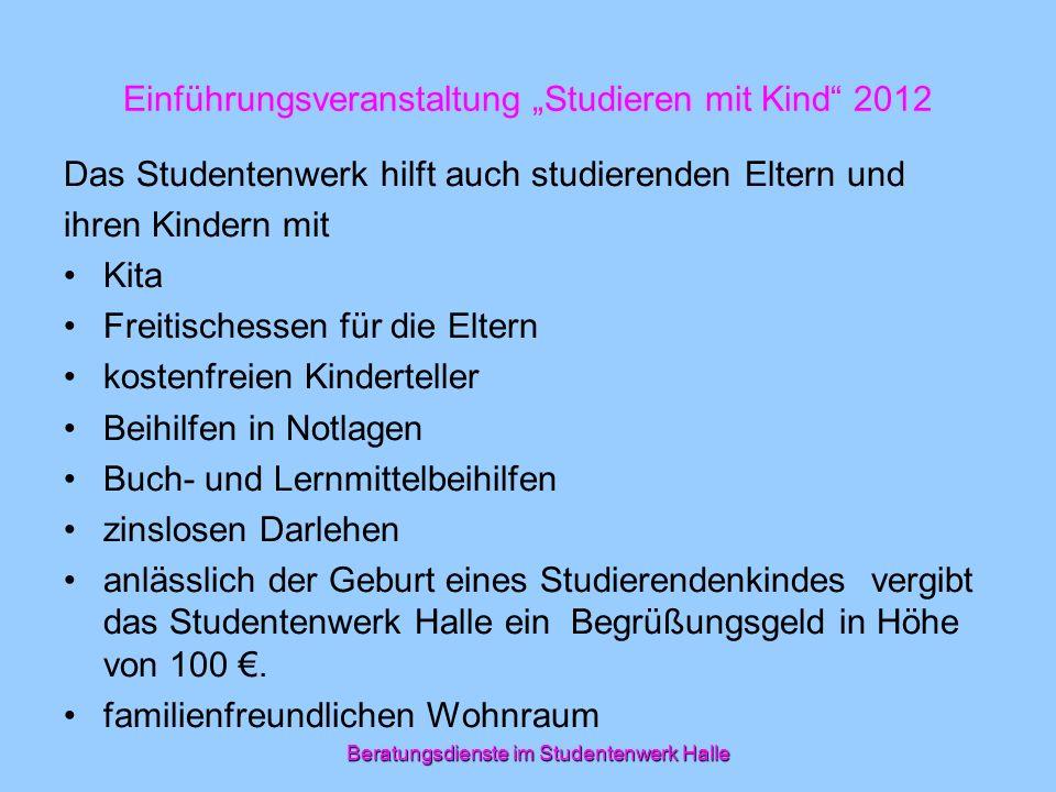 Einführungsveranstaltung Studieren mit Kind 2012 1.