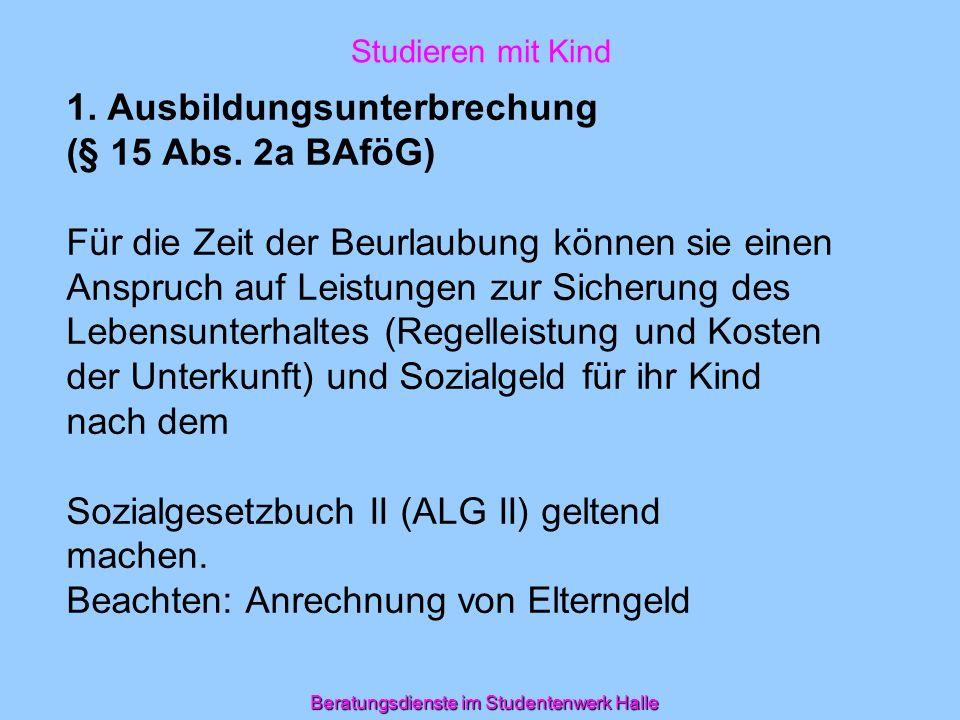 Beratungsdienste im Studentenwerk Halle Einführungsveranstaltung Studieren mit Kind 2012 2.
