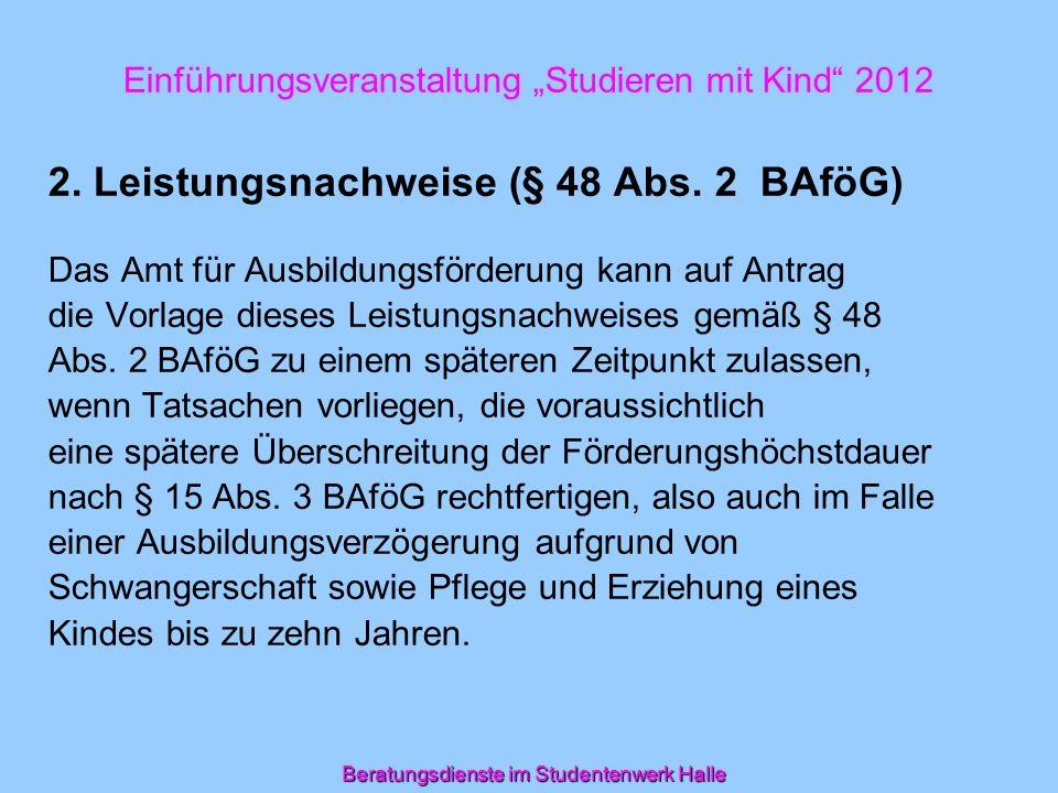 Beratungsdienste im Studentenwerk Halle Einführungsveranstaltung Studieren mit Kind 2012 3.