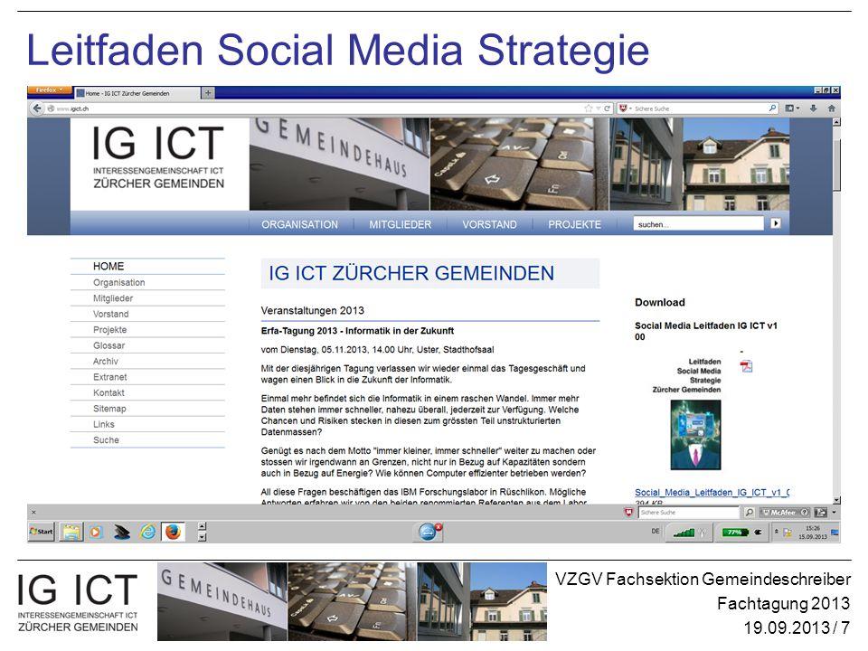 VZGV Fachsektion Gemeindeschreiber Fachtagung 2013 19.09.2013 / 7 Leitfaden Social Media Strategie