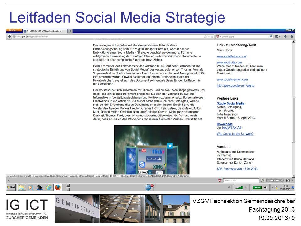 VZGV Fachsektion Gemeindeschreiber Fachtagung 2013 19.09.2013 / 9 Leitfaden Social Media Strategie