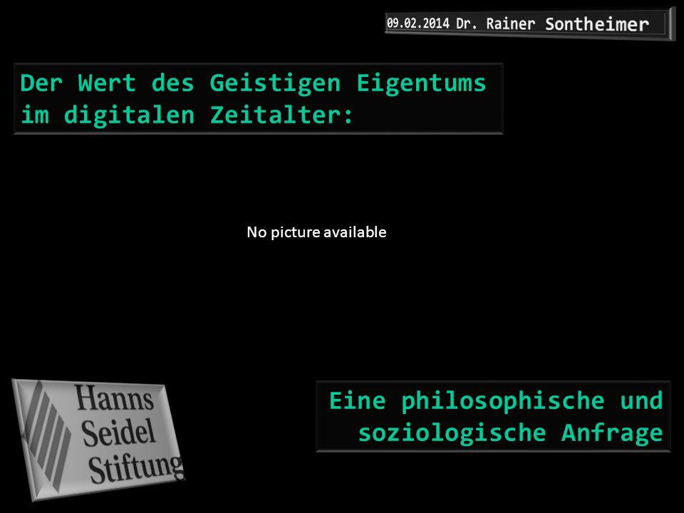 Der Wert des Geistigen Eigentums im digitalen Zeitalter: Eine philosophische und soziologische Anfrage No picture available