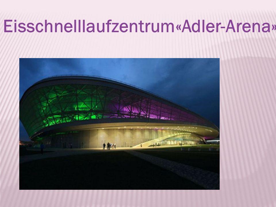 Eisschnelllaufzentrum«Adler-Arena»