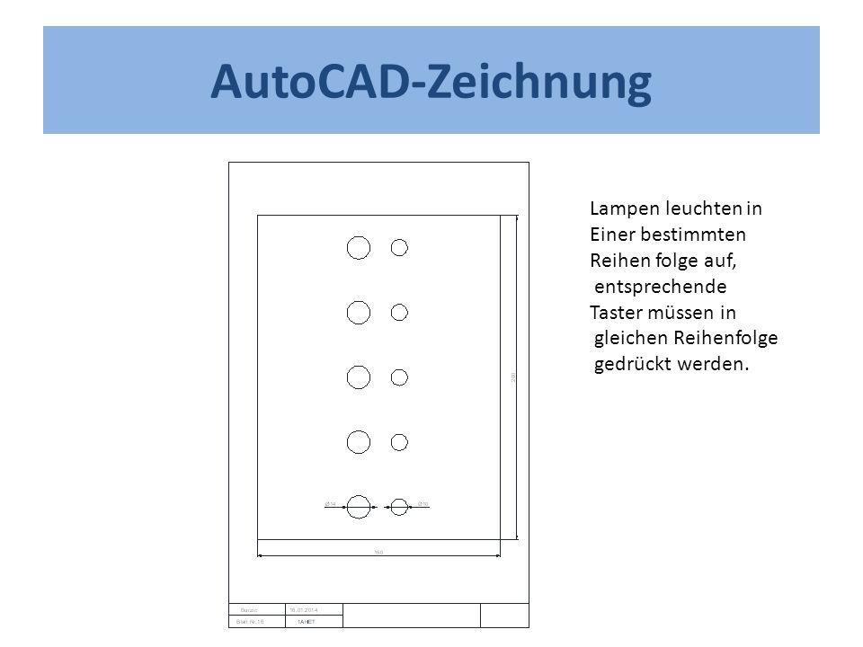 AutoCAD-Zeichnung Lampen leuchten in Einer bestimmten Reihen folge auf, entsprechende Taster müssen in gleichen Reihenfolge gedrückt werden.