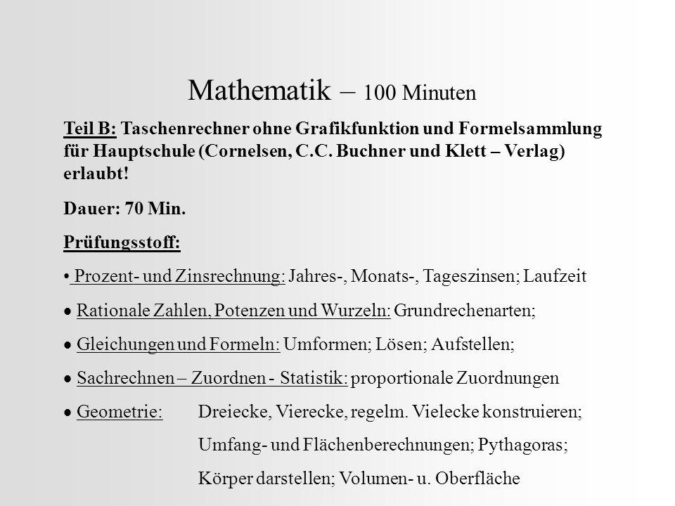 Mathematik – 100 Minuten Teil B: Taschenrechner ohne Grafikfunktion und Formelsammlung für Hauptschule (Cornelsen, C.C. Buchner und Klett – Verlag) er
