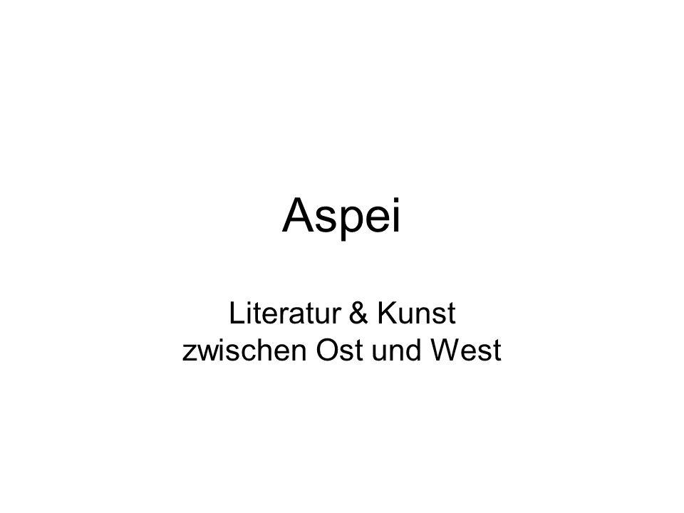 Aspei Literatur & Kunst zwischen Ost und West