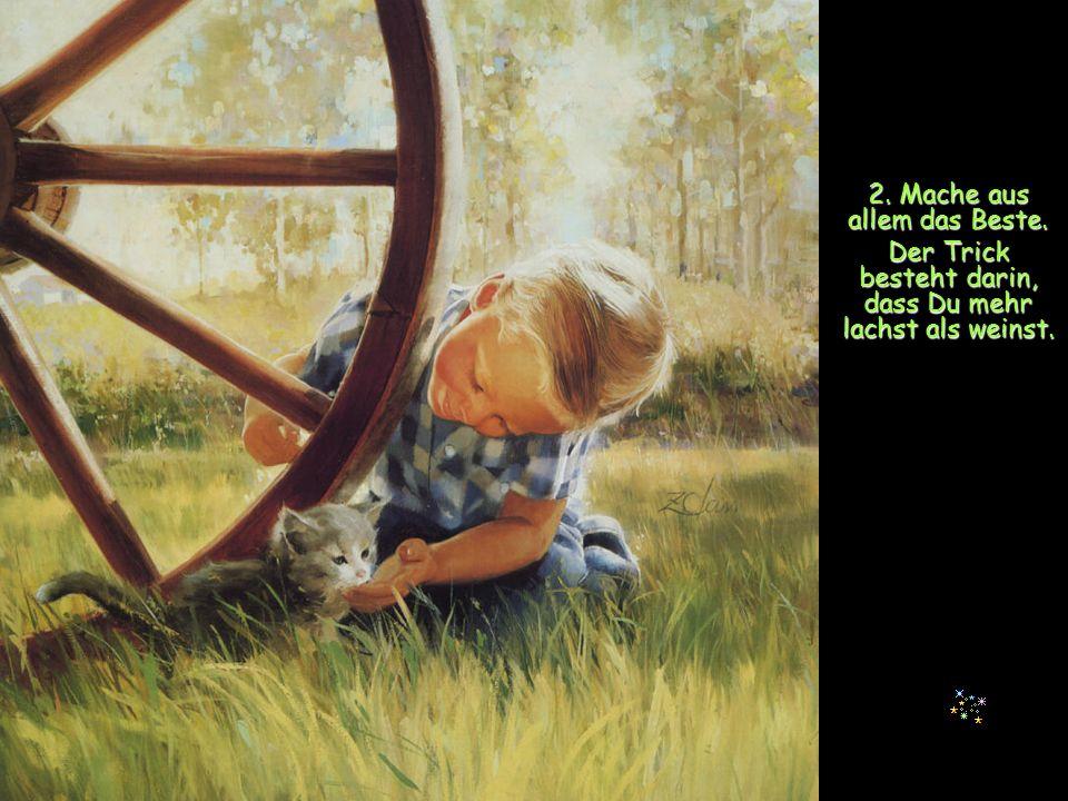 1. Sei entschlossen, glücklich zu sein. Lerne, Dich an kleinen Dingen zu freuen. KD KneippKneipp Kneipp Lebensordnung
