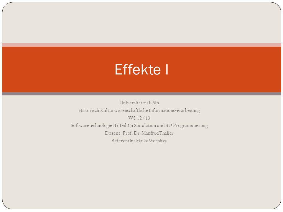 Universität zu Köln Historisch Kulturwissenschaftliche Informationsverarbeitung WS 12/13 Softwaretechnologie II (Teil 1): Simulation und 3D Programmierung Dozent: Prof.