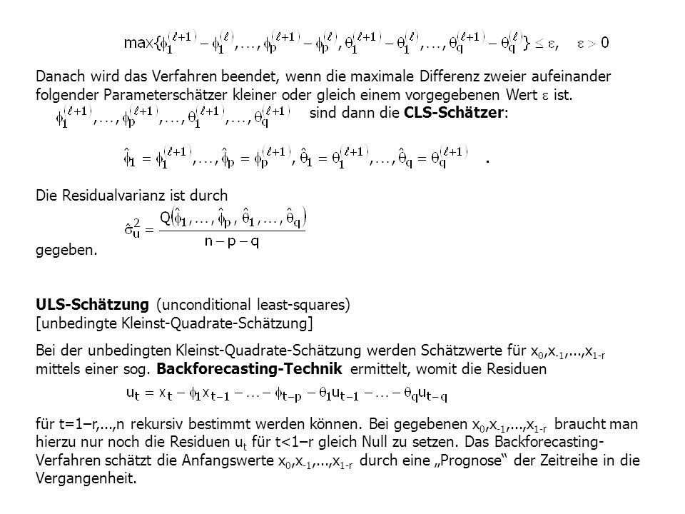Danach wird das Verfahren beendet, wenn die maximale Differenz zweier aufeinander folgender Parameterschätzer kleiner oder gleich einem vorgegebenen W