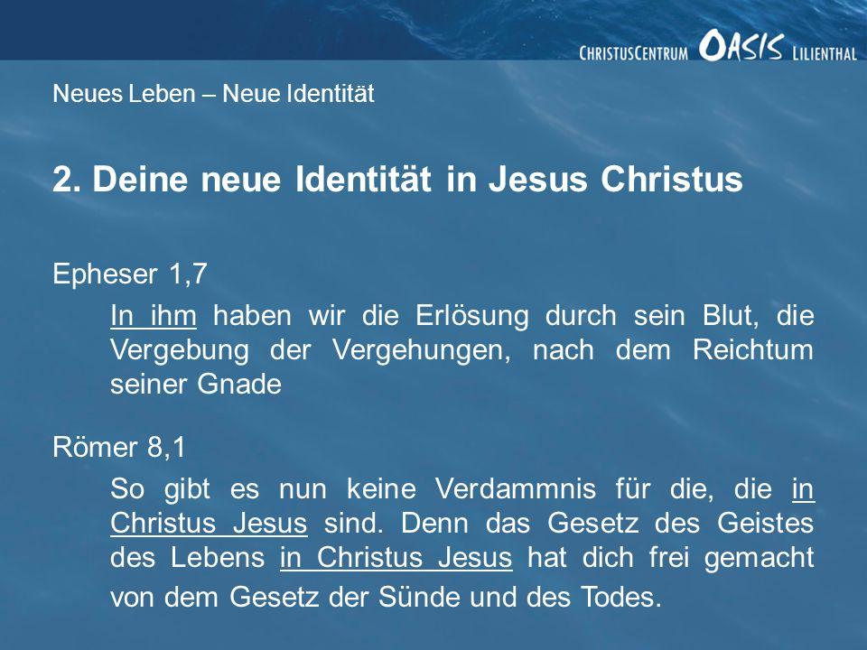 Neues Leben – Neue Identität 2.