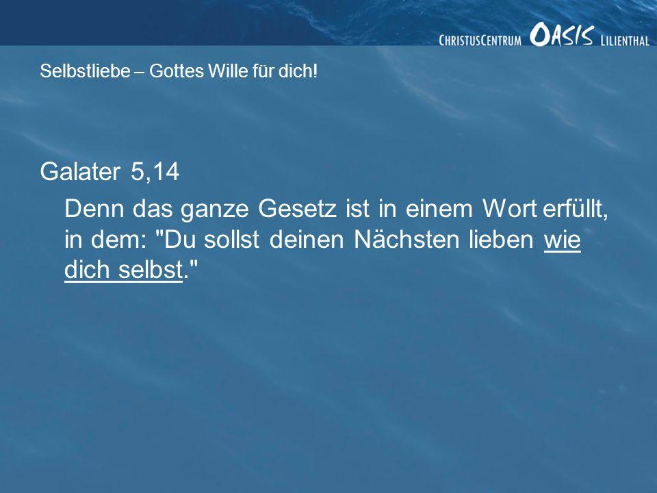 Galater 5,14 Denn das ganze Gesetz ist in einem Wort erfüllt, in dem: Du sollst deinen Nächsten lieben wie dich selbst.
