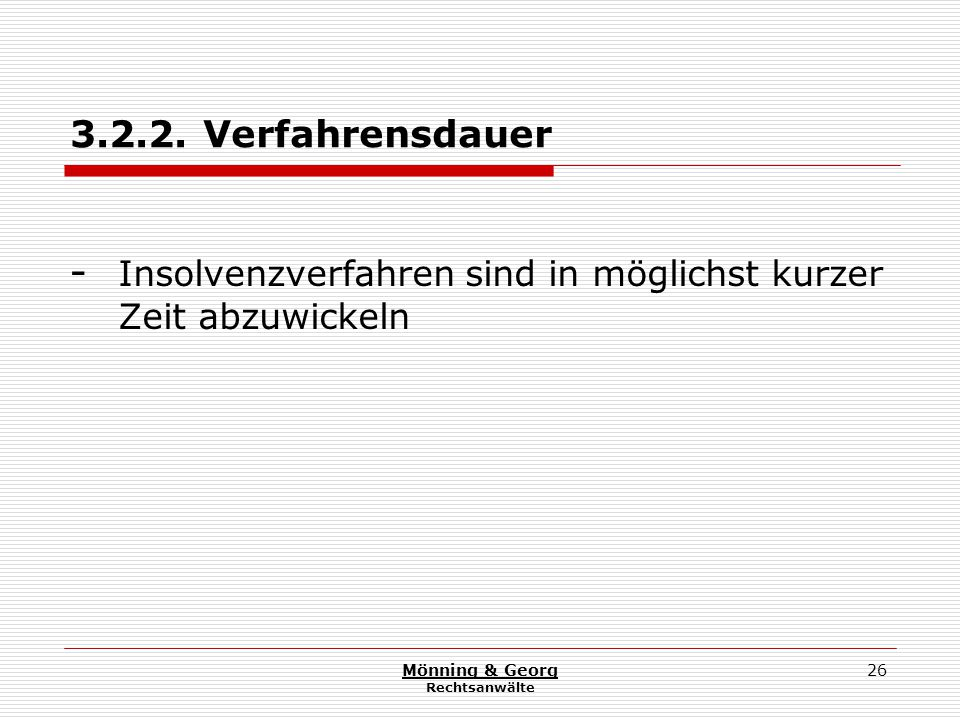 Mönning & Georg Rechtsanwälte 26 3.2.2.