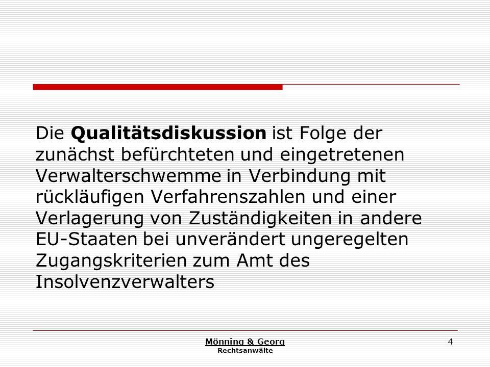 Mönning & Georg Rechtsanwälte 25 3.2.Ziel- und ergebnisorientierte Qualitätskriterien 3.2.1.