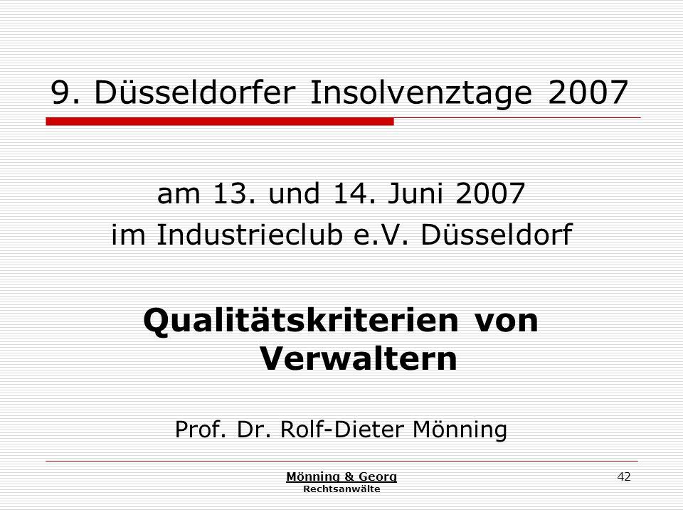 Mönning & Georg Rechtsanwälte 42 9. Düsseldorfer Insolvenztage 2007 am 13.