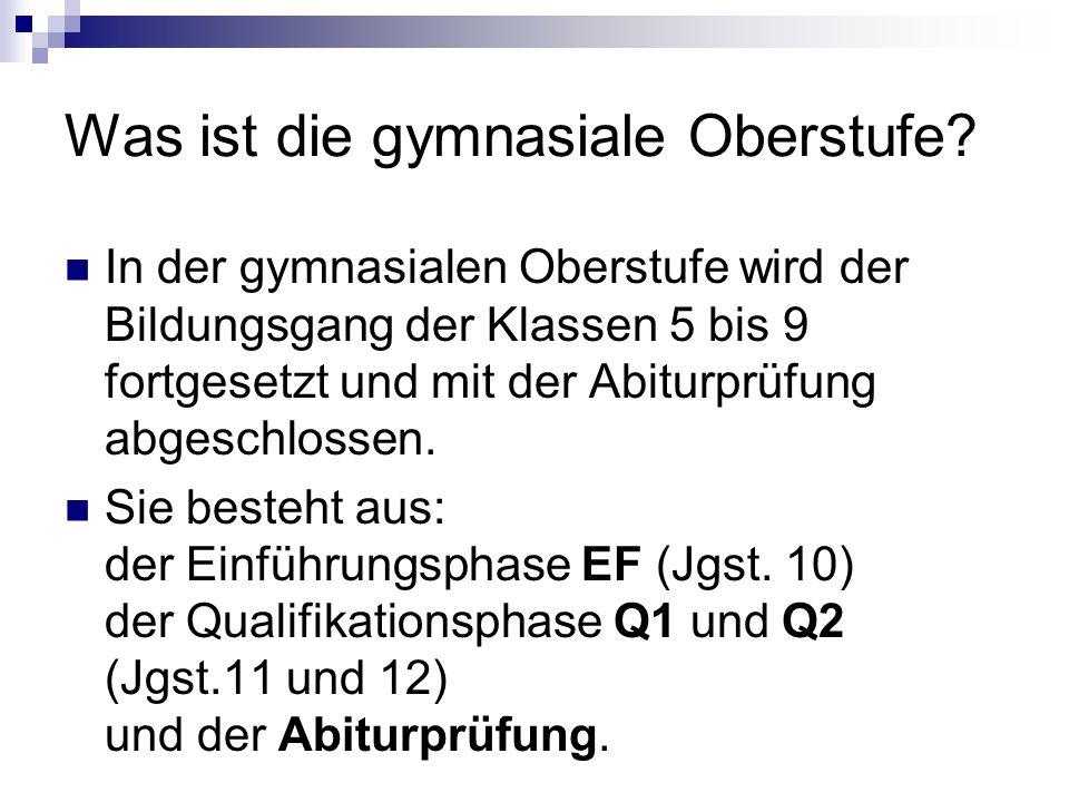 Kommentar: EF: 10 dreistündige Kurse plus 2 Vertiefungskurse; Q1, Q2: 2 Leistungs- plus 8 dreistündige Grundkurse.