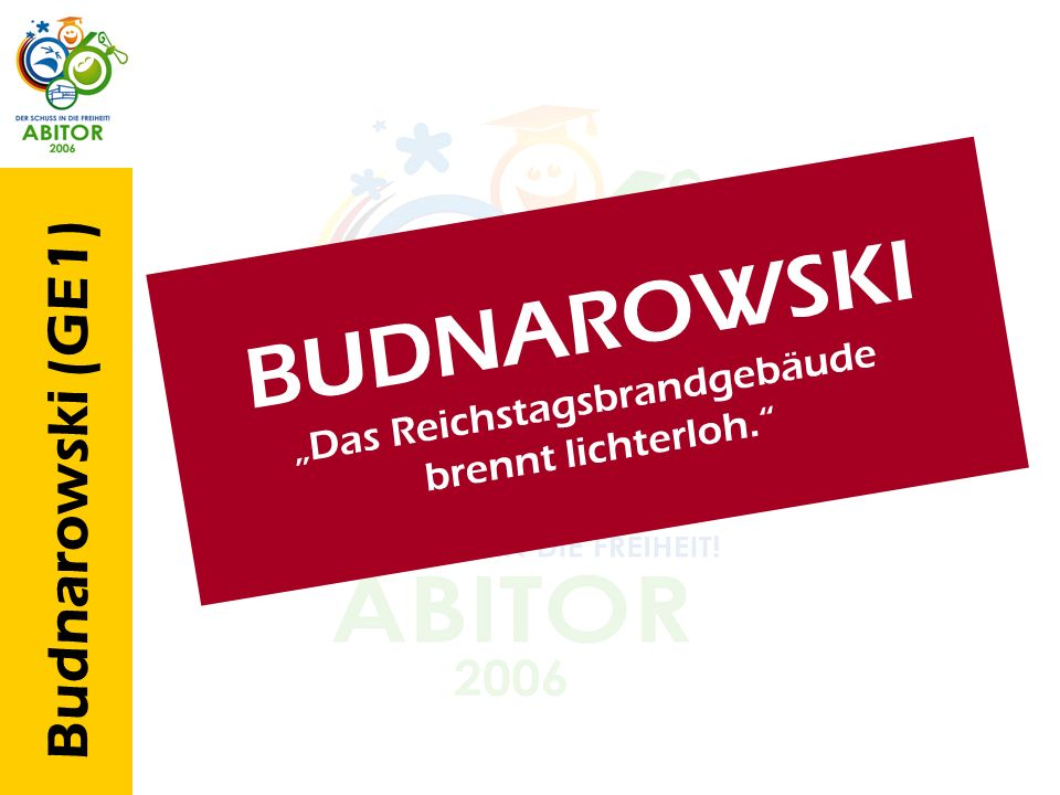 Budnarowski (GE1) B U D N A R O W S K I D a s R e i c h s t a g s b r a n d g e b ä u d e b r e n n t l i c h t e r l o h.