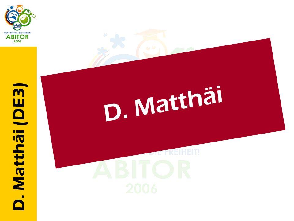 D. Matthäi (DE3) D. M a t t h ä i