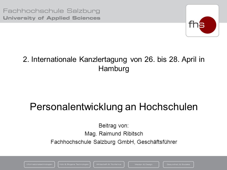 27. April 2009 Mag. Raimund Ribitsch 1 2. Internationale Kanzlertagung von 26.