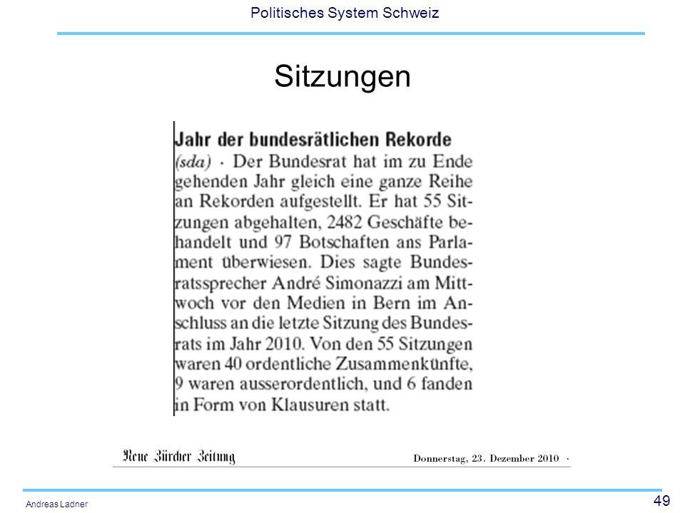 49 Politisches System Schweiz Andreas Ladner Sitzungen