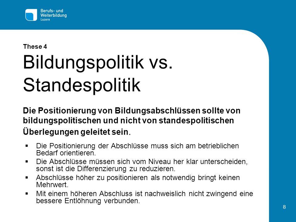 8 These 4 Bildungspolitik vs.