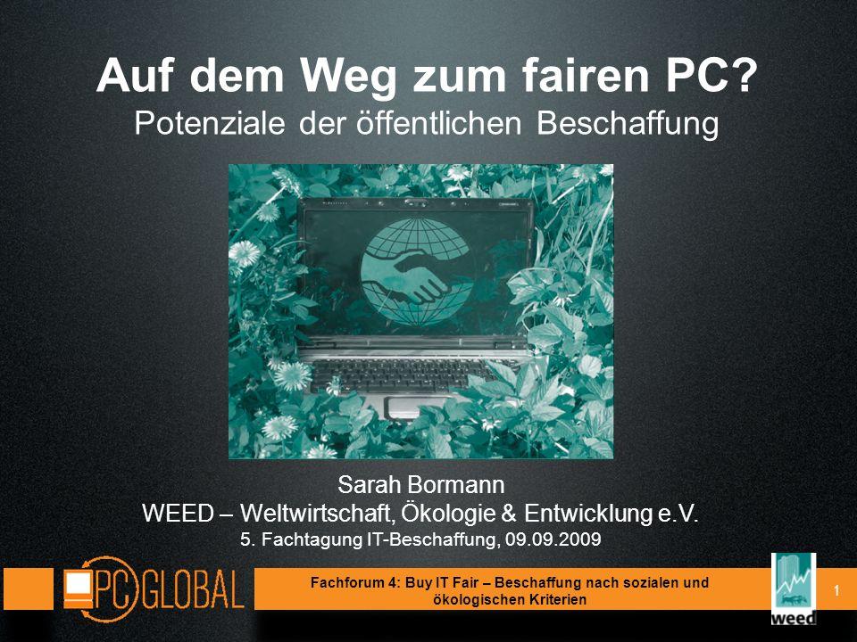 2 Gliederung 1.Soziale und ökologische Missstände bei der PC-Produktion 2.