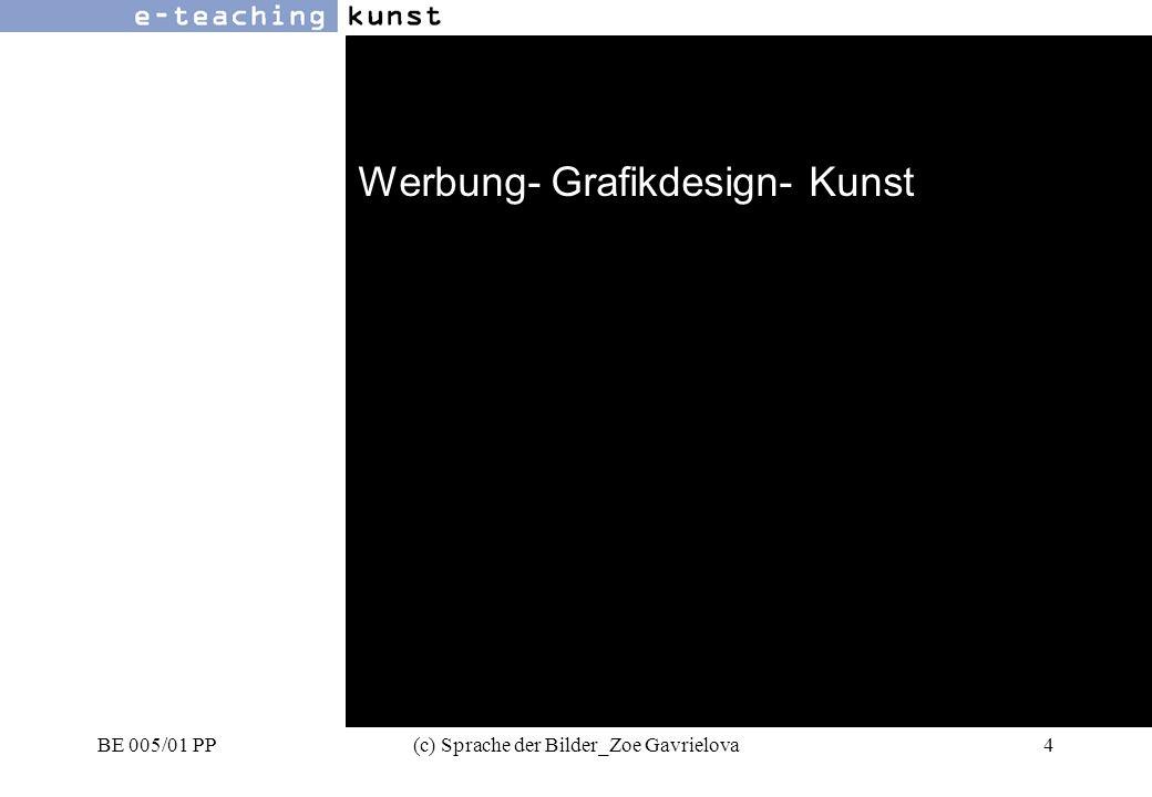 BE 005/01 PP(c) Sprache der Bilder_Zoe Gavrielova35 Werbung- Grafikdesign- Kunst Symbole