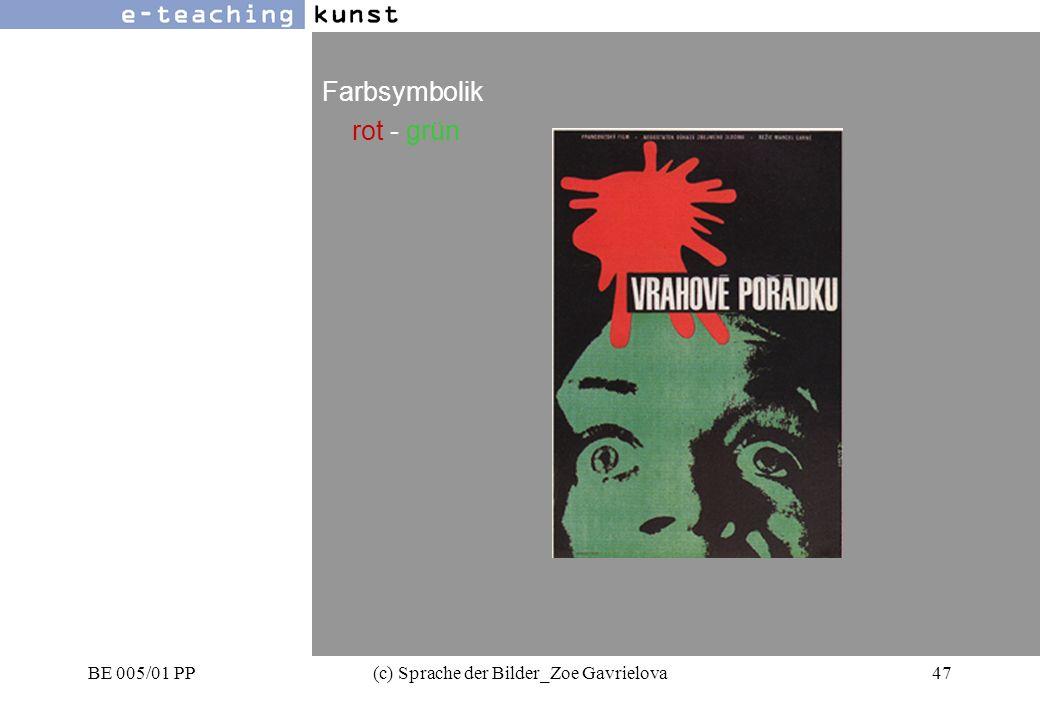 BE 005/01 PP(c) Sprache der Bilder_Zoe Gavrielova47 Werbung- Grafikdesign- Kunst Farbsymbolik rot - grün