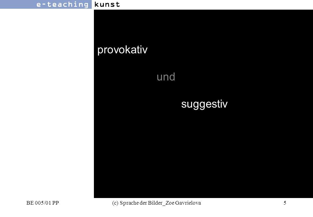 BE 005/01 PP(c) Sprache der Bilder_Zoe Gavrielova56 Werbung- Grafikdesign- Kunst links - rechts