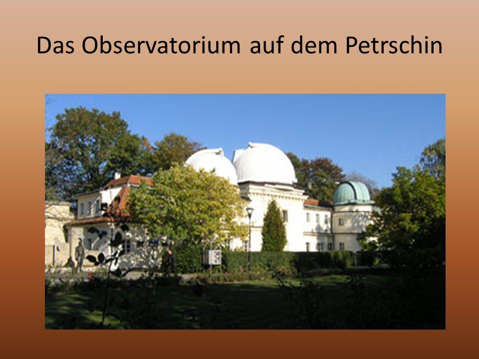 Das Observatorium auf dem Petrschin