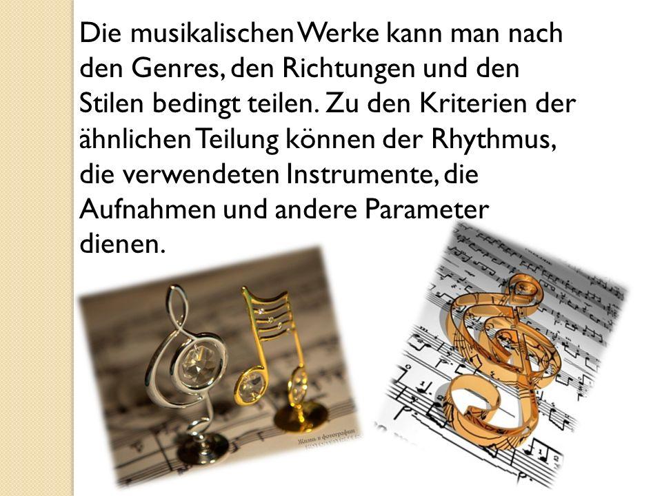 Nach der Weise der Extraktion des Lautes bringen die Instrumente zu streich-, blas-, Tasten-, erstrangig, elektronisch u.a.m.