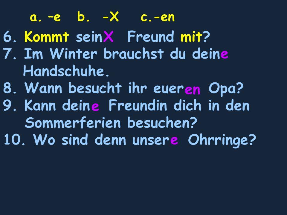 B.Write the proper personal pronouns in German 1.