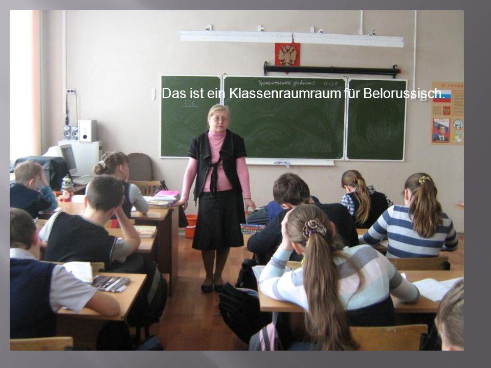 Was fur ein Raum ist das? Wie heisst die Lehrerin? Was mache die Kinder? Das ist ein Klassenraumraum für Belorussisch.