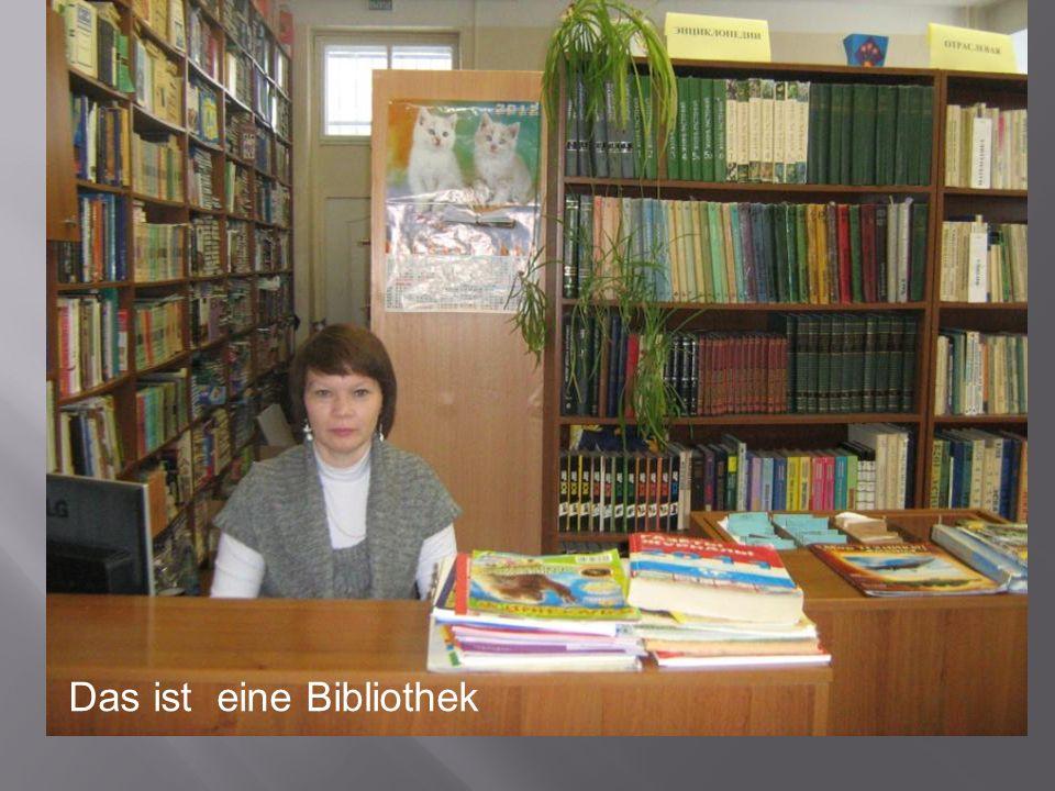 Das ist eine Bibliothek