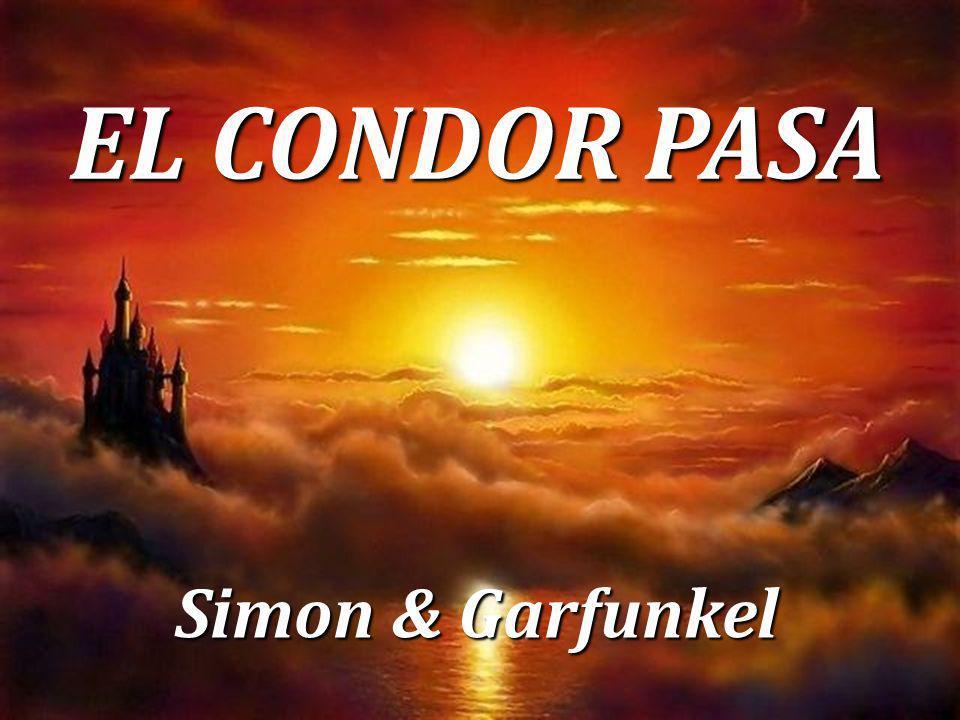 EL CONDOR PASA Simon & Garfunkel
