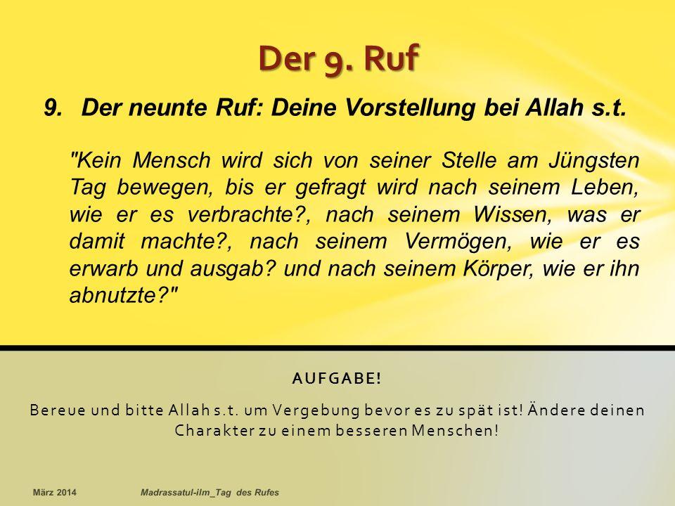 AUFGABE.Bereue und bitte Allah s.t. um Vergebung bevor es zu spät ist.