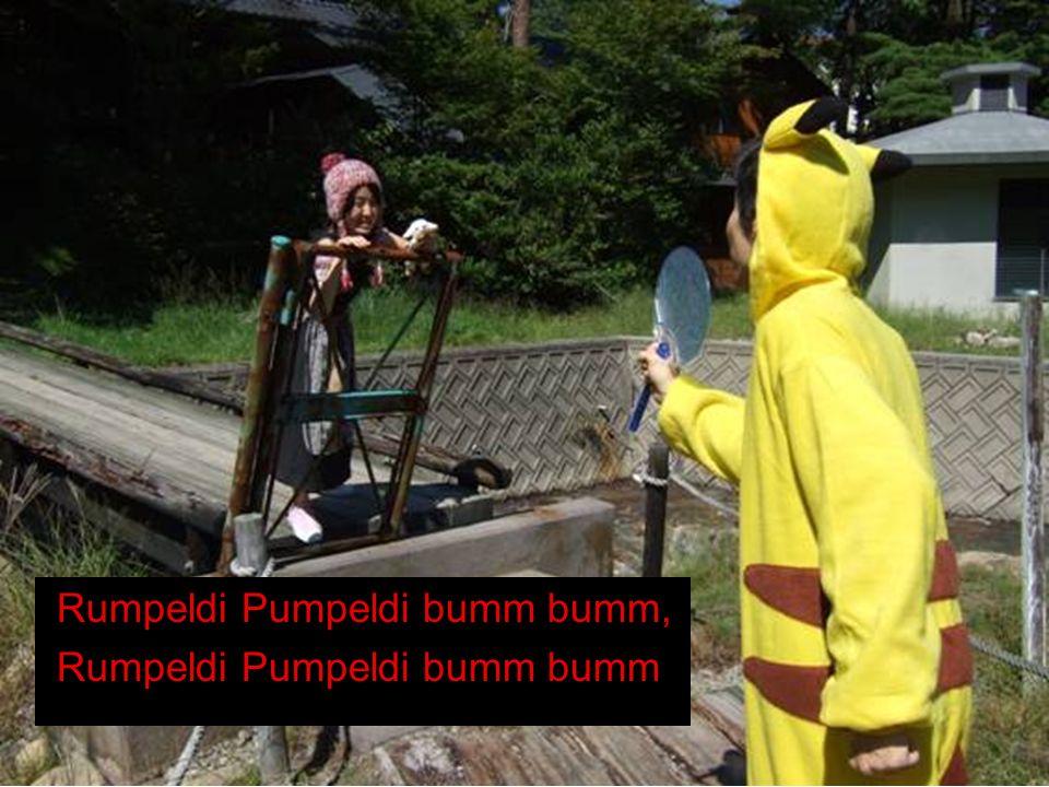 Rumpeldi Pumpeldi bumm bumm, Rumpeldi Pumpeldi bumm bumm