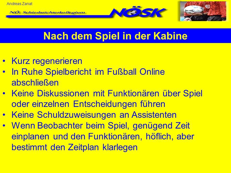 Andreas Zanat Nach dem Spiel in der Kabine Kurz regenerieren In Ruhe Spielbericht im Fußball Online abschließen Keine Diskussionen mit Funktionären üb