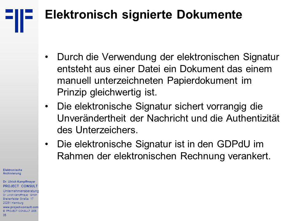 35 Elektronische Archivierung Dr. Ulrich Kampffmeyer PROJECT CONSULT Unternehmensberatung Dr. Ulrich Kampffmeyer GmbH Breitenfelder Straße 17 20251 Ha