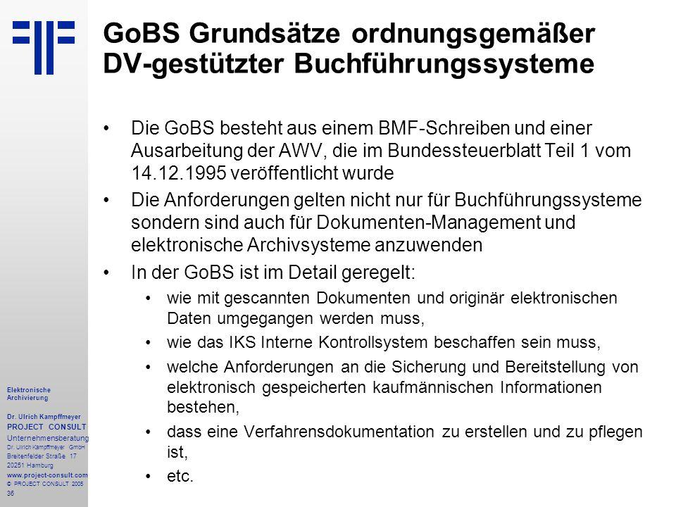36 Elektronische Archivierung Dr. Ulrich Kampffmeyer PROJECT CONSULT Unternehmensberatung Dr. Ulrich Kampffmeyer GmbH Breitenfelder Straße 17 20251 Ha