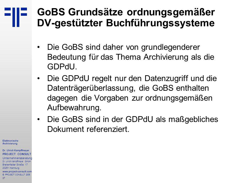 37 Elektronische Archivierung Dr. Ulrich Kampffmeyer PROJECT CONSULT Unternehmensberatung Dr. Ulrich Kampffmeyer GmbH Breitenfelder Straße 17 20251 Ha